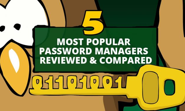 5 Password Managers Reviewed & Compared