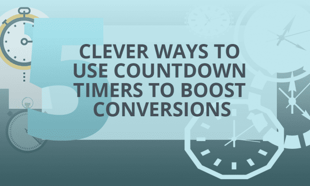 Five Clever Ways to Use Countdown Timers to Boost Conversions