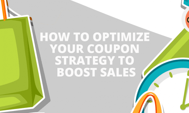 How To Optimize Your Coupon Strategy To Boost Sales