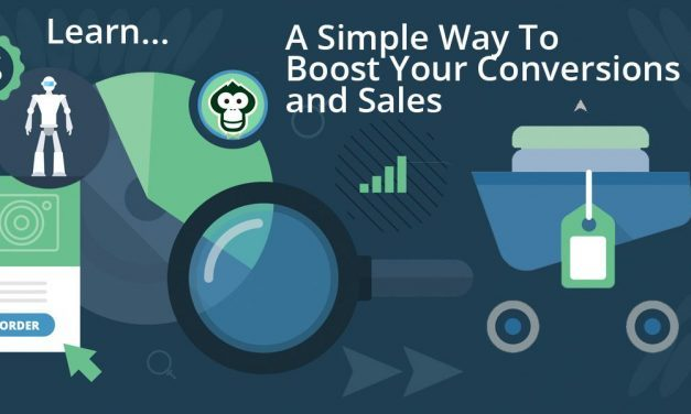 Incredibly Simple Way To Boost Your Conversions and Sales